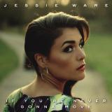 JessieWare-Sing09IfYoureNeverGonnaMove