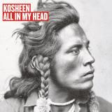 Kosheen-Sing06AllInMyHead