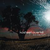 Kosheen-Sing08Overkill