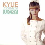 KylieMinogue-Sing02IShouldBeSoLuckyAlt