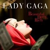 LadyGaga-Sing03BeautifulDirtyRich