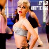 LadyGaga-Sing17MarryTheNightRemixesNo