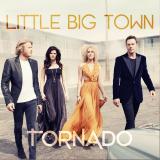 LittleBigTown-05Tornado