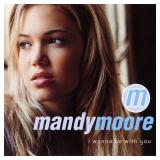 MandyMoore-Sing02IWannaBeWithYou