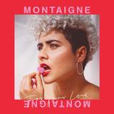 Montaigne-Sing06ForYourLove