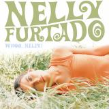 NellyFurtado-01WhoaNelly