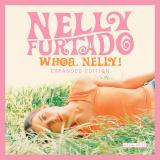 NellyFurtado-01WhoaNellyExpandedEdition