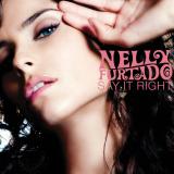 NellyFurtado-Sing14SayItRight