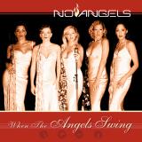 NoAngels-03WhenTheAngelsSing