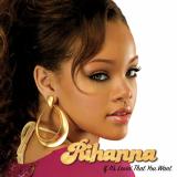 Rihanna-Sing02IfItsLovinThatYouWant