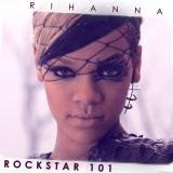 Rihanna-Sing19Rockstar101