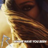 Rihanna-Sing31WhereHaveYouBeen