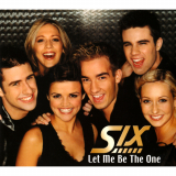 Six-Sing02LetMeBeTheOne