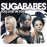 Sugababes-Sing10TooLostInYouAlt