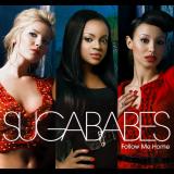 Sugababes-Sing16FollowMeHome