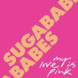 Sugababes-Sing21MyLoveIsPink
