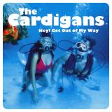 TheCardigans-Sing05HeyGetOutOfMyWayAlt