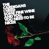 TheCardigans-Sing14INeedSomeFineWine