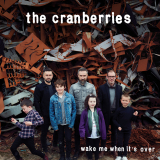 TheCranberries-Sing21WakeMeWhenItsOver