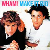Wham-02MakeItBig