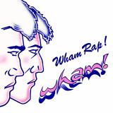 Wham-Sing02WhamRap