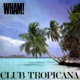 Wham-Sing03ClubTropican
