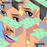 YearsAndYears-Sing06Shine