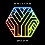 YearsAndYears-Sing07EyesShut