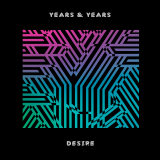 YearsAndYears-Sing08Desire